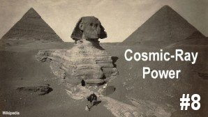Link scene to video series 'Science Decapitated and Recovery' part 8: Cosmic-Ray Power.