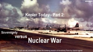 Link scene to video 'War Against Humanity Series' Kepler Today: Part 2: Sovereighnty versus Nuclear War.