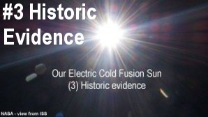 Link scene to video series: Our Electric Cold Fusion Sun, part 3: Historic Evidence.
