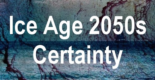 Scene of the Mission Statement 'Ice Age 2050s Certainty' for the website 'Ice Age Ahead'.