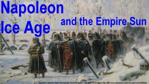 Link scene to video page: Napoleon, Ice Age, and the Empire Sun.