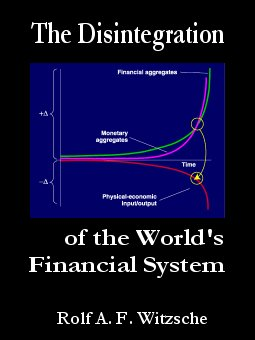 Link, book cover image for history research by Rolf Witzsche: The Disintegration of the World's Financial System.