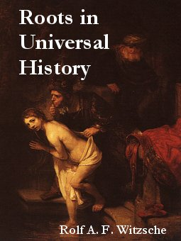 Link, book cover image for history research by Rolf Witzsche: Roots in Universal History.