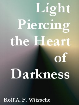 Link, book cover image for history research by Rolf Witzsche: Piercing the Heart of Darkness.